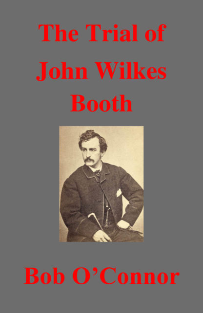 Trial Of John Wilkes Booth Cover 5.5